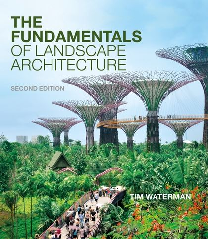 Fundamentals of Landscape Architecture Second Edition - due out February 2015 from Bloomsbury