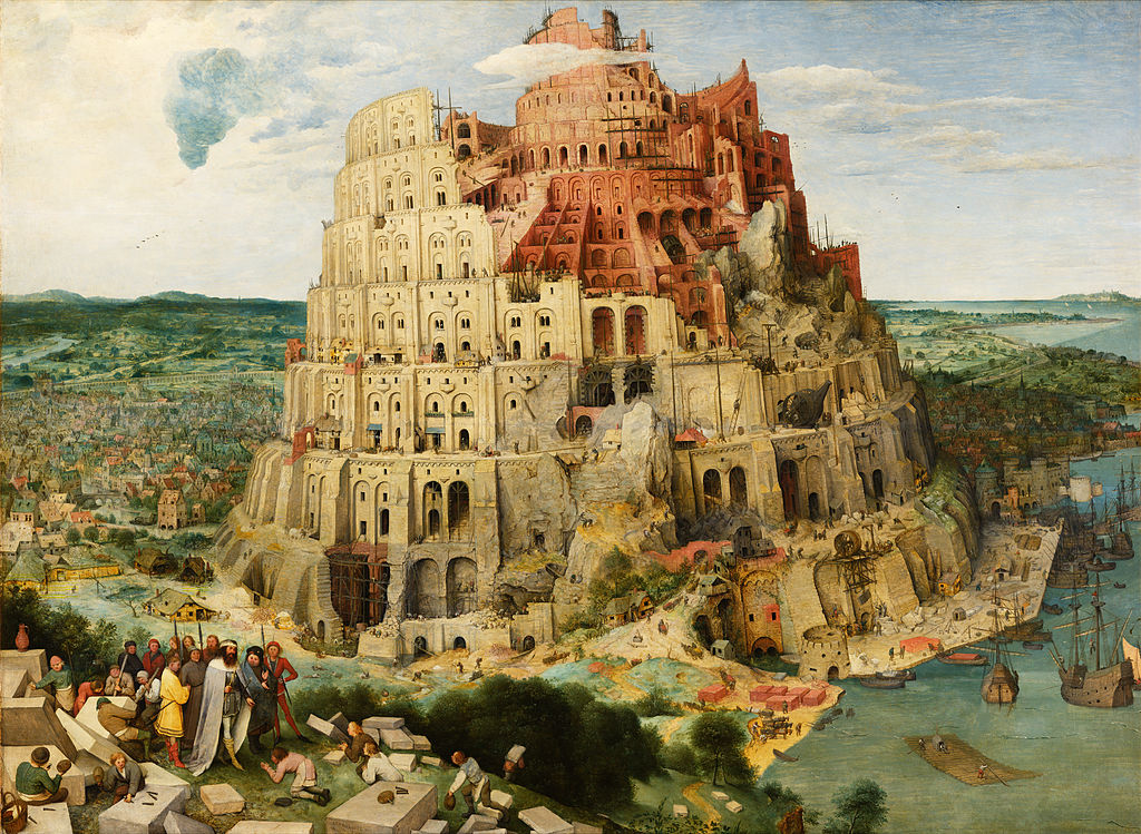 Pieter Bruegel the Elder's Tower of Babel. Source: Wikimedia